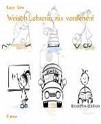 Cover-Bild zu Weisch Lehrerin, nix verstehen! (eBook) von Rohr, Kaya
