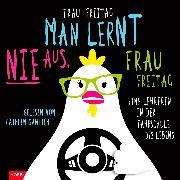 Cover-Bild zu Man lernt nie aus, Frau Freitag! (Audio Download) von Freitag, Frau