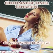 Cover-Bild zu Geheimnisse einer Lehrerin (Audio Download) von Blumenau, Constanza von