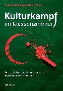 Cover-Bild zu Kulturkampf im Klassenzimmer (eBook) von Wiesinger, Susanne