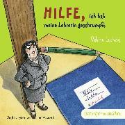 Cover-Bild zu Hilfe, ich hab meine Lehrerin geschrumpft (Audio Download) von Ludwig, Sabine