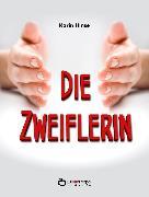 Cover-Bild zu Die Zweiflerin (eBook) von Hinse, Karin