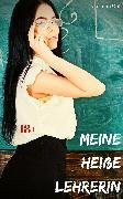 Cover-Bild zu Meine heiße Lehrerin (eBook) von Clit, Carmen