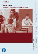 Cover-Bild zu Lehrerin - Lehrer: Welche Rolle spielt das Geschlecht im Schulalltag? (eBook) von Düro, Nicola