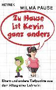 Cover-Bild zu Zu Hause ist Kevin ganz anders (eBook) von Pause, Wilma