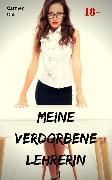 Cover-Bild zu Meine verdorbene Lehrerin (eBook) von Clit, Carmen