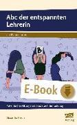 Cover-Bild zu Abc der entspannten Lehrerin (eBook) von Pusch, Alexandra