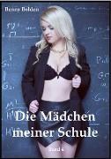 Cover-Bild zu Die Mädchen meiner Schule (Band 4) (eBook) von Bohlen, Benny