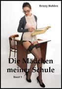 Cover-Bild zu Die Mädchen meiner Schule (Band 3) (eBook) von Bohlen, Benny