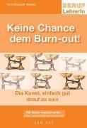 Cover-Bild zu Keine Chance dem Burn-out! von Wallner, Karin E