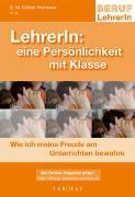 Cover-Bild zu LehrerIn: Eine Persönlichkeit mit Klasse von Chibici-Revneanu, Eva M