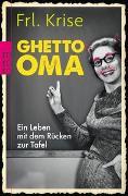 Cover-Bild zu Ghetto-Oma von Frl. Krise