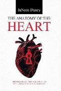 Cover-Bild zu The Anatomy of The Heart von Dancy, Janeen