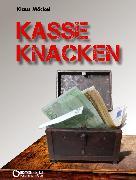 Cover-Bild zu Kasse knacken (eBook) von Möckel, Klaus