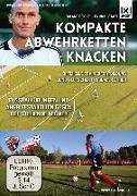 Cover-Bild zu Kompakte Abwehrketten knacken | Fußballübungen und Angriffstaktiken gegen tief stehende Gegner von Reichel, Roland