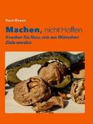 Cover-Bild zu Machen, nicht Hoffen (eBook) von Ehrsam, Frank