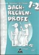 Cover-Bild zu 1./2. Schuljahr: Sachrechnen - Rechen Profi von Anders, Elke