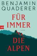 Cover-Bild zu Quaderer, Benjamin: Für immer die Alpen