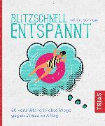 Cover-Bild zu Blitzschnell entspannt (eBook) von Sonntag, Robert