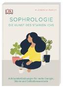 Cover-Bild zu Sophrologie. Die Kunst des starken Ichs von Parot, Florence