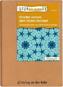 Cover-Bild zu Kinder lernen den Islam kennen von Kurt, Aline