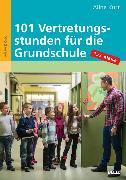 Cover-Bild zu 101 Vertretungsstunden für die Grundschule 1./2. Klasse (eBook) von Kurt, Aline