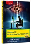Cover-Bild zu Windows 10 - Datenschutz und Sicherheit leicht gemacht von Gieseke, Wolfram