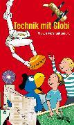 Cover-Bild zu Technik mit Globi von Bächler, Hubert