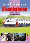 Cover-Bild zu So funktioniert die Eisenbahn von Imhof, Felix