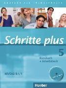 Cover-Bild zu Specht, Franz: Schritte plus 5. B1/1. Kurs- und Arbeitsbuch mit CD
