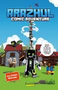Cover-Bild zu Wie ich die Welt rettete und gleichzeitig eine 3- im Vokabeltest schrieb - Ein Arazhul-Comic-Adventure von Arazhul