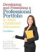 Cover-Bild zu Developing and Presenting a Professional Portfolio in Early Childhood Education von Wiltz, Nancy W.