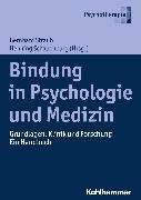 Cover-Bild zu Bindung in Psychologie und Medizin (eBook) von Strauß, Bernhard