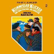 Cover-Bild zu Kommissar Klicker, Folge 2: Jagd auf blaue Blüten (Audio Download) von Schröder, Rainer M.