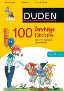Cover-Bild zu 100 lustige Diktate 2. bis 4. Klasse von Schauer, Sandra