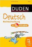 Cover-Bild zu Deutsch in 15 Minuten - Rechtschreibung 7. Klasse von Hennig, Dirk (Illustr.)