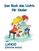 Cover-Bild zu Das Buch des Lichts für Kinder von Anders, Christian