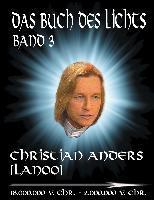 Cover-Bild zu Das Buch des Lichts, Band III (eBook) von Anders, Christian
