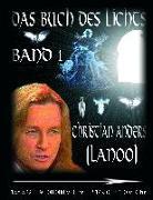Cover-Bild zu Das Buch des Lichts, Band I von Anders, Christian (Lanoo)