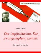 Cover-Bild zu Der Impfwahnsinn von Anders, Christian