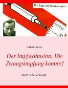 Cover-Bild zu Der Impfwahnsinn (eBook) von Anders, Christian