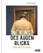 Cover-Bild zu Haag, Filip: Die Kunst des Augenblicks