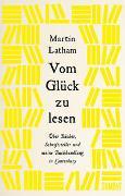 Cover-Bild zu Latham, Martin: Vom Glück zu lesen