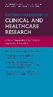 Cover-Bild zu Oxford Handbook of Clinical and Healthcare Research (eBook) von Ray, Sumantra (Hrsg.)