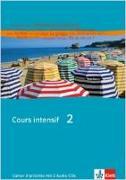 Cover-Bild zu Cours intensif 2. Cahier d'activités von Kunert, Dieter