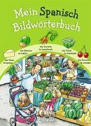 Cover-Bild zu Mein Spanisch Bildwörterbuch von Wieker, Katharina (Illustr.)