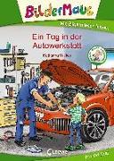 Cover-Bild zu Bildermaus - Ein Tag in der Autowerkstatt von Wieker, Katharina