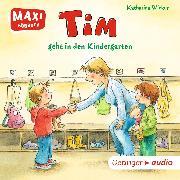 Cover-Bild zu MAXI Tim geht in den Kindergarten (Audio Download) von Wieker, Katharina