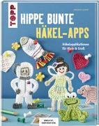 Cover-Bild zu Hippe bunte Häkel-Apps (KREATIV.INSPIRATION) von Czerny, Melanie
