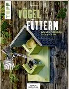 Cover-Bild zu Vögel füttern (KREATIV.INSPIRATION.) von Schmitt, Gudrun